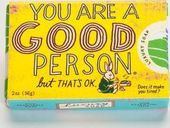 You Are A Good Person...But That's OK. - Luxury