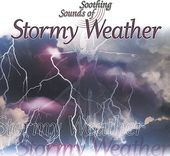 Soothing Sounds of Stormy Weather