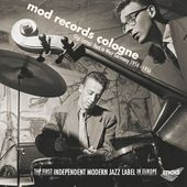 Mod Records Cologne: Jazz In West Germany