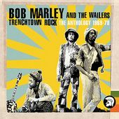 Trenchtown Rock: The Anthology 1969-78 (4-CD)