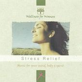Wellness for Women: Stress Relief