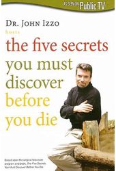 Dr. John Izzo: Five Secrets You Must Discover