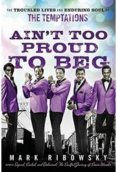 The Temptations - Ain't Too Proud to Beg: The