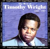 The Best of Timothy Wright: 1983-1987