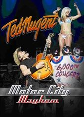 Ted Nugent - Motor City Mayhem: 6,000th Concert