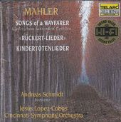 Mahler: Songs of A Wayfarer, Kindertotenlieder,