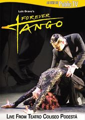 Forever Tango with Luis Bravo Live from Teatro