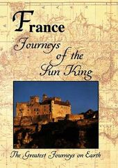 Greatest Journeys on Earth: FRANCE Journeys of