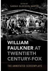 William Faulkner at Twentieth Century-Fox: The