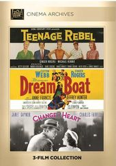 Teenage Rebel / Dreamboat / Change Of Heart
