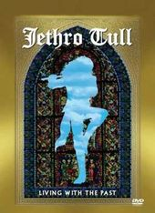 Jethro Tull - Living with the Past: Live in