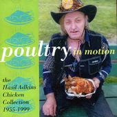 Poultry in Motion: The Hasil Adkins Chicken