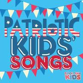 Patriotic Kids Songs