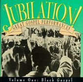 Jubilation! Great Gospel Performances, Volume 1: