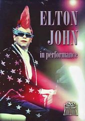 Elton John: In Performance