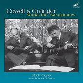 Cowell & Grainger: Works for Saxophones