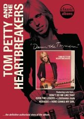 Tom Petty and the Heartbreakers - Classic Albums: