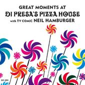 Great Moments at Di Presa's Pizza House