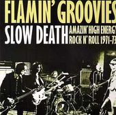 Slow Death: Amazin' High Energy Rock Roll 1971-73!