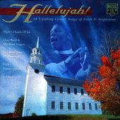 Hallelujah: 18 Uplifting Gospel Songs Of Faith &