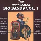 The Uncollected Big Bands, Volume 1