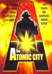 The Atomic City (Full Screen)