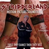 Stripperland (Original Motion Picture Soundtrack)