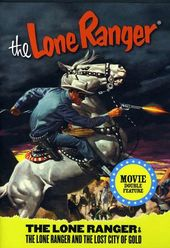 The Lone Ranger / The Lone Ranger and the Lost