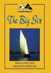 Swallows & Amazons: Big Six