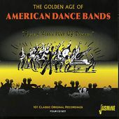Golden Age of American Dance Bands: Spin a Little