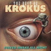Stayed Awake All Night: The Best of Krokus