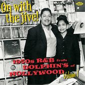 On with the Jive!: 1950s R&B from Dolphin's of