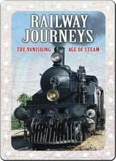 Trains - Railway Journeys: The Vanishing Age of