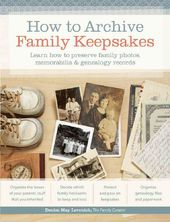 How to Archive Family Keepsakes: Learn How to