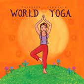 Putumayo Presents: World Yoga
