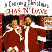 Cockney Christmas With Chas & Dave [Import]
