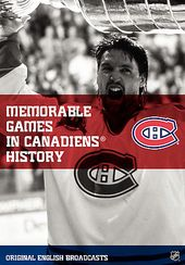 Hockey - NHL Memorable Games in Montreal