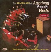 The Golden Age of American Popular Music, Volume 2