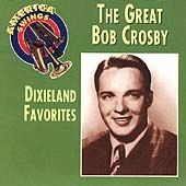 America Swings: The Great Bob Crosby