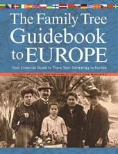 The Family Tree Guidebook to Europe: Your
