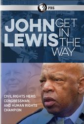 PBS - John Lewis: Get in the Way