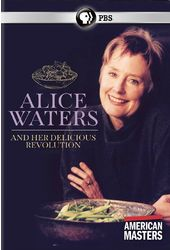 PBS - American Masters: Alice Waters and Her