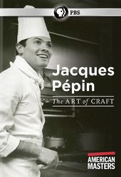 PBS - American Masters: Jacques Pepin: The Art of