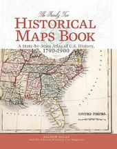 The Family Tree Historical Maps Book: A