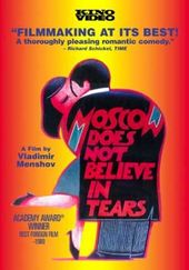 Moscow Does Not Believe In Tears (Moskva slezam