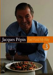Jacques Pepin Fast Food My Way 3 (2-Disc)