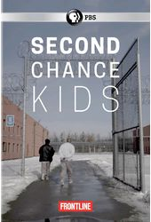 PBS - Frontline: Second Chance Kids