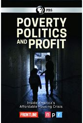 PBS - Frontline: Poverty, Politics and Profit