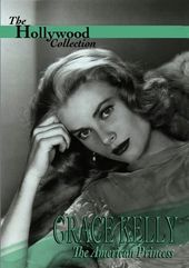 Hollywood Collection - Grace Kelly: The American