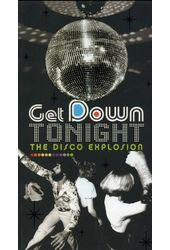 Get Down Tonight: The Disco Explosion [Box Set]